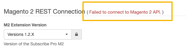 Failed to connect to Magento 2 API.