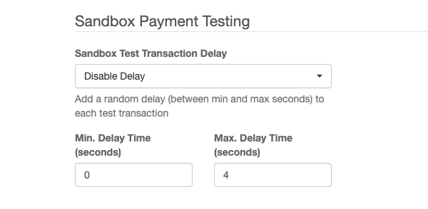 Sandbox Payment Testing Delay Settings